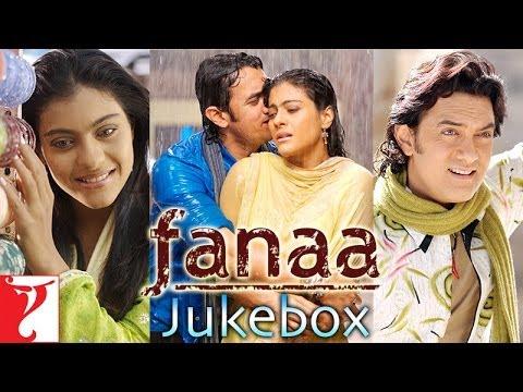Fanaa Audio Jukebox | Jatin-Lalit | Aamir Khan | Kajol