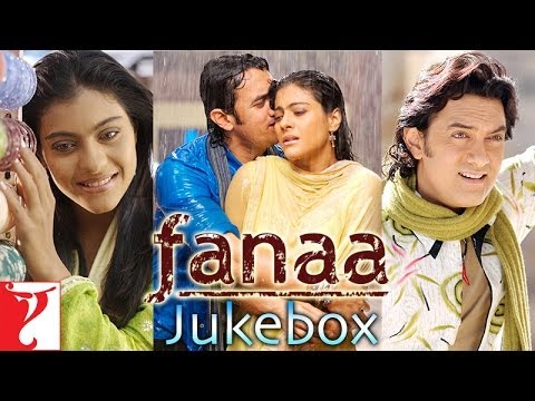Fanaa Full Song Audio Jukebox | Jatin - Lalit | Aamir Khan | Kajol