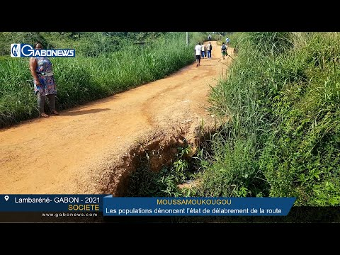 GABON/SOCIETE:Quartier Moussamoukougou, les populations dénoncent l'état de délabrement de la route