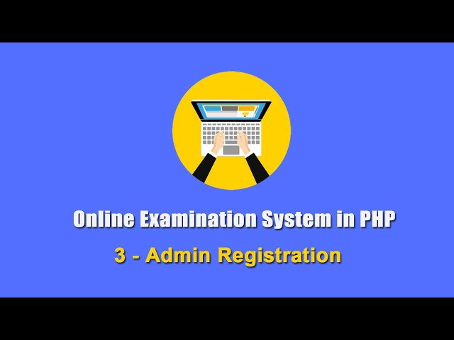 3 - Admin Registration - Online Examination System in PHP