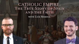Cristero War, Franco, and Modern Hispanic Culture - Catholic Empire pt. 5