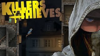 killers and Thieves ACROBATICS THROUGH Skardway  Let's Play Killers and Thieves Gameplay