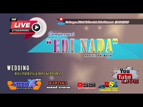 LIVE EDI NADA//PERNIKAHAN RIYA & RONY//GEDANGAN KALIWULUH//