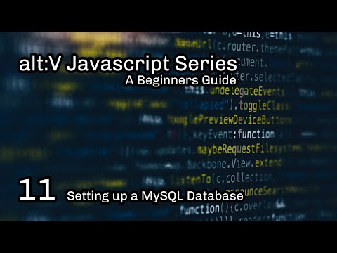 alt:V JS Tutorial 11 - Setting up a MySQL Database thumbnail