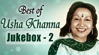 Best of Music Composer Usha Khanna Songs - JukeBox 2 - Superhit Old Hindi Songs