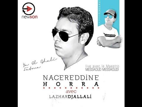 NACERDDINE HORRA Ya El Ghali w Arwah