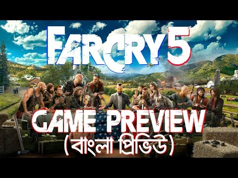 Far Cry 5 Game Preview In Bangla