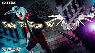 Config Tas Sayap Old    By Hyde YT