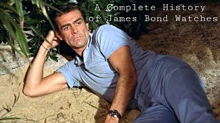 A Complete History of James Bond Wristwatches