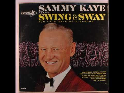 Sammy Kaye - Plays Swing & Sway 1963 - Stereo Full Album