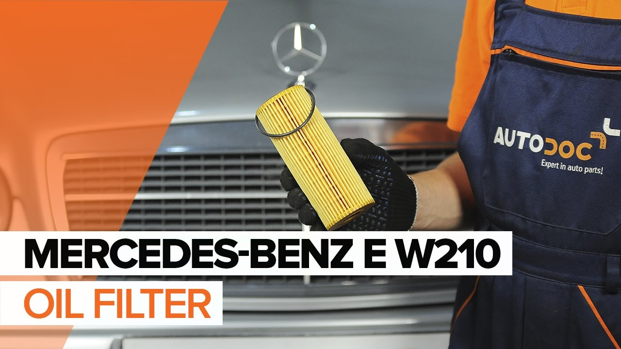 How to replace Engine Oil and Oil filter on MERCEDES-BENZ E W210 TUTORIAL |  AUTODOC