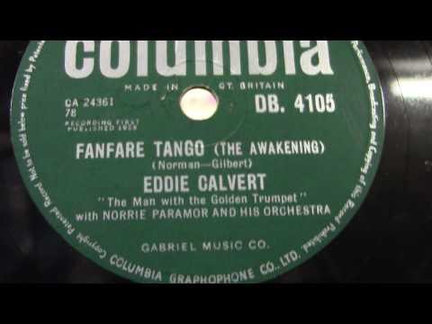 Eddie Calvert: Fanfare tango.  (1958).