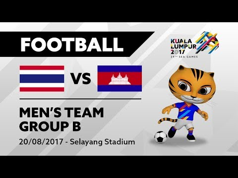 KL2017 29th SEA Games |  Men's Football - THA 🇹🇭 vs CAM 🇰🇭 | 20/08/2017