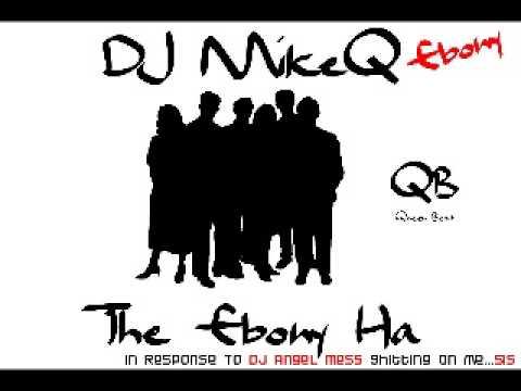 DJ MikeQ Ebony - The Ebony Ha 2009 Featuring Legendary Ov' Selvin Khan