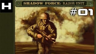 Shadow Force Razor Unit Walkthrough Part 01