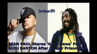 SEAN PAUL visits BUJU BANTON In Prison and SHARES some