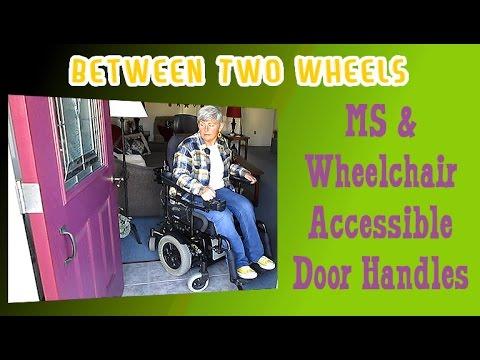 Multiple Sclerosis Wheelchair Accessible Door Handles