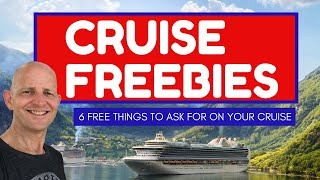 6 Things You Can Get Free On A Cruise - If You Ask !
