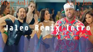 Nicky Jam Ft Steve Aoki Jaleo Remix Intro By Jonathan Morocho Dj®
