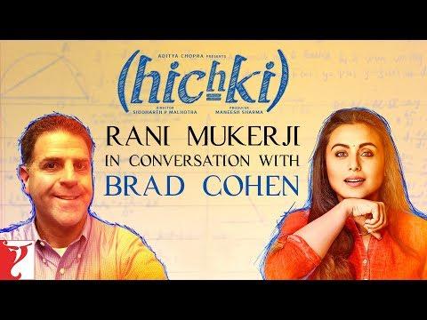 Rani Mukerji in conversation with Brad Cohen | Hichki | In Cinemas Now