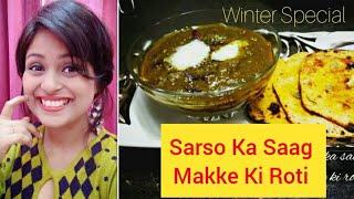 Sarso Ka Saag Makke Ki Roti Authentic Punjabi Dhaba Style Recipe. Health Benefits of Mustard Leaves