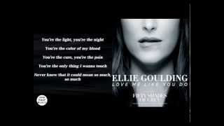 Love Me Like You Do   Ellie Goulding Fifty Shades Of Grey Soundtrack Lyric Video   1 Hour Music Segm