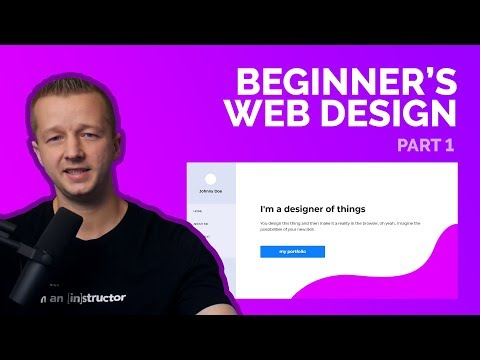 A Beginner's Web Design Tutorial For 2018 - Part 1 Of 2