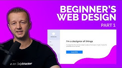 A Beginner's Web Design Tutorial for 2018 - Part 1 of 2