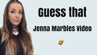 Guess that Jenna Marbles video - Jenna Marbles quotes