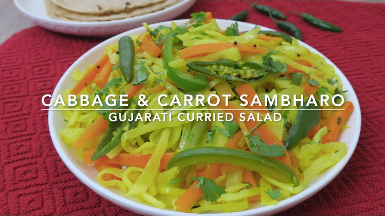 CABBAGE & CARROT SAMBHARO | GUJARATI CURRIED SALAD| DRY CURRY | WARM SALAD | VEGAN