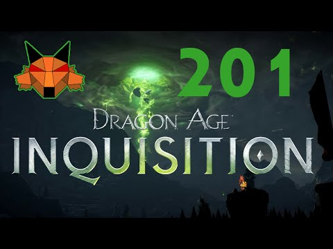 Let's Play Dragon Age: Inquisition Part 201 - Of Somewhat Fallen Fortune