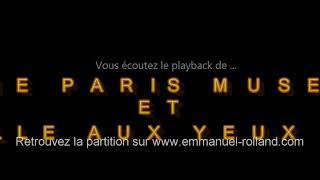 """Playback de la valse """"SONNE PARIS MUSETTE et LA FILLE AUX YEUX D'OR"""" composée par E.Rolland"""