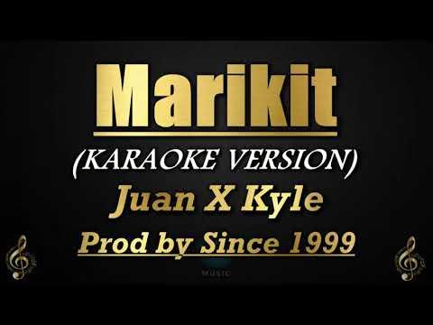 Marikit - Juan x Kyle Prod by Since 1999 (Karaoke/Instrumental)