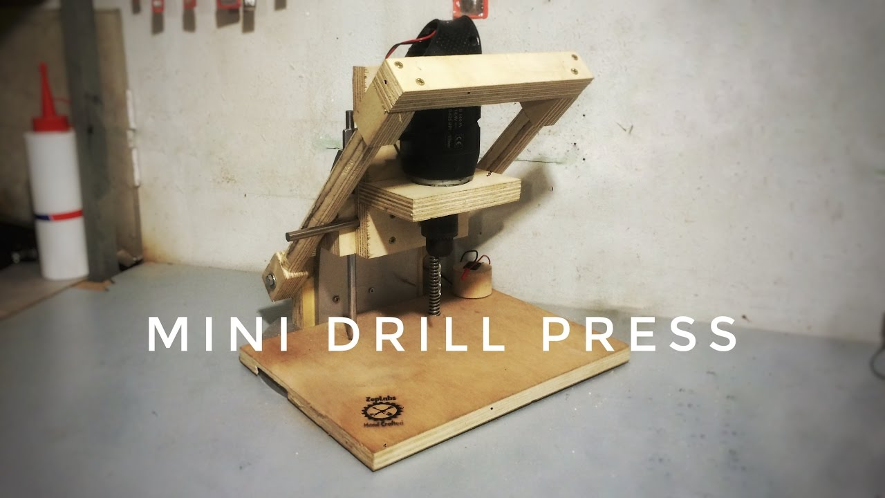 Zeplabs Mini Drill Press Diy Youtube