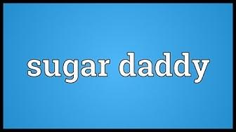 Sugar daddy Meaning