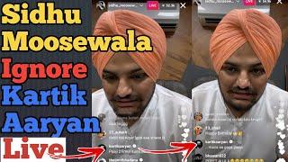 Sidhu Moosewala Ignore Kartik Aaryan on instagram Live|Sidhu Moosewala Bairthday special Live insta Images