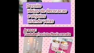18 ideias de decoração e objetos usando velas