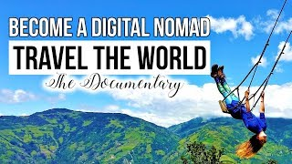 How To Live a Life of Travel ✈️  Digital Nomads & The Laptop Lifestyle