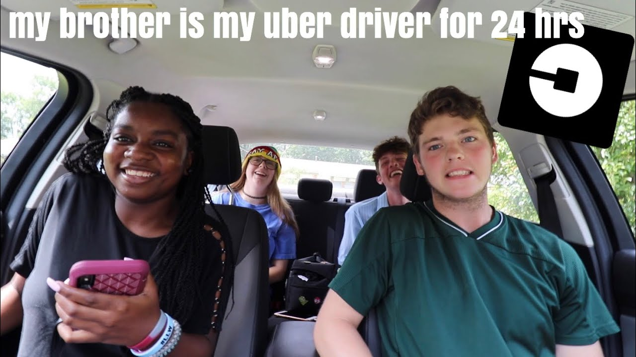 my brother is my uber driver for a day: GONE WRONG!