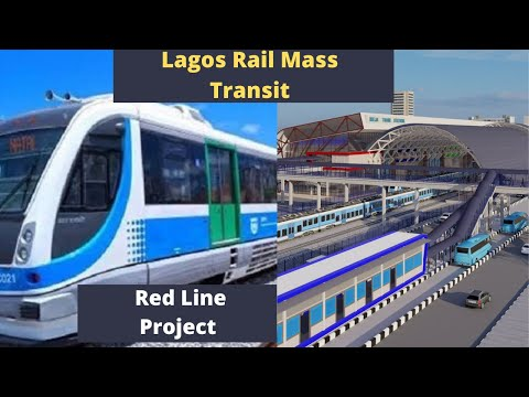 Lagos Rail Mass Transit(LRMT) Red line project