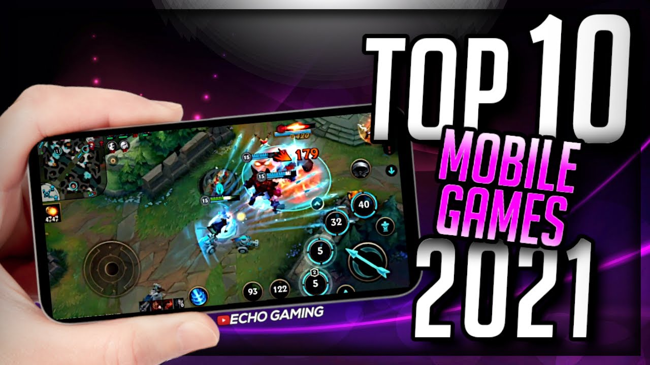 Top 10 Mobile Games Coming in 2021