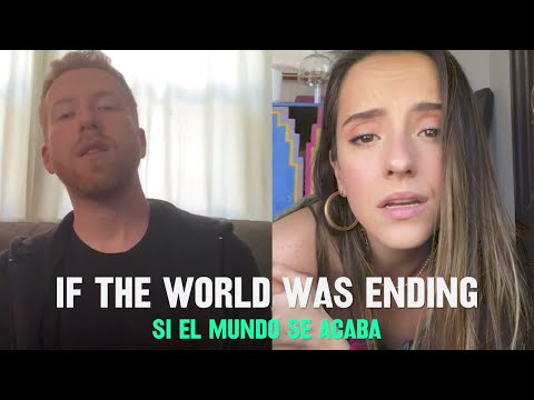 JP Saxe - If The World Was Ending (Spanglish Version) Feat. Evaluna Montaner