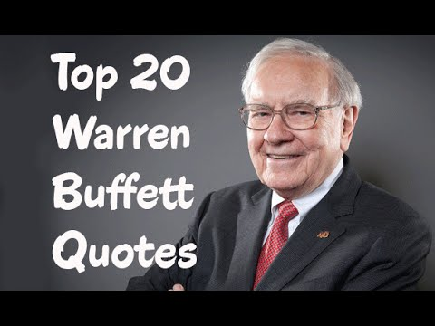 Top 20 Warren Buffett Quotes -The American business magnate, investor & philanthropist