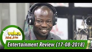 ENTERTAINMENT REVIEW ON PEACE 104.3 FM (17/08/2019)
