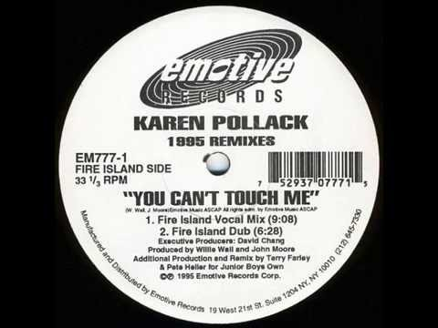 Karen Pollack - You Can't Touch Me (Fire Island Vocal Mix)