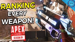 Ranking and Explaining EVERY Weapon from WORST to BEST In Apex Legends Season 4!
