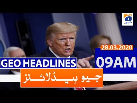 Geo Headlines 09 AM | 28th March 2020