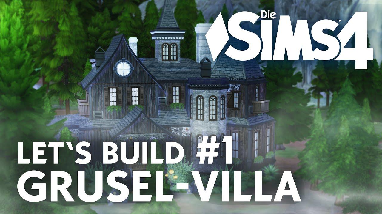 die sims 4 let 39 s build grusel villa 1 haus bauen deutsch youtube. Black Bedroom Furniture Sets. Home Design Ideas