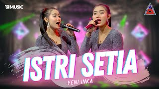 Yeni Inka - Istri Setia (Official Music Video ANEKA SAFARI)