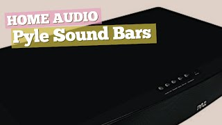 Pyle Sound Bars // Home Audio Best Sellers